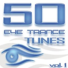 50 Eye Trance Tunes, Vol. 1 (Best Of Ibiza Techno Trance & Electro House 2013 Hardstyle Anthems)