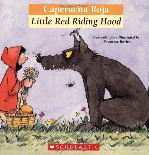 Caperucita Roja/Little Red Riding Hood (Bilingual Tales)