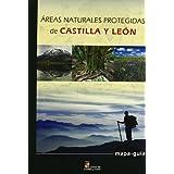 Mapa - guia de las areas naturales protegidas de Castilla y León