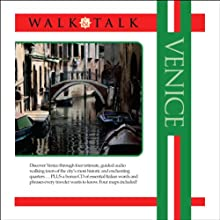 Walk and Talk Venice (       UNABRIDGED) by Allessandro Giannatasio, Chas Carner Narrated by Maria Tucci