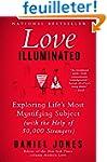 Love Illuminated: Exploring Life's Mo...