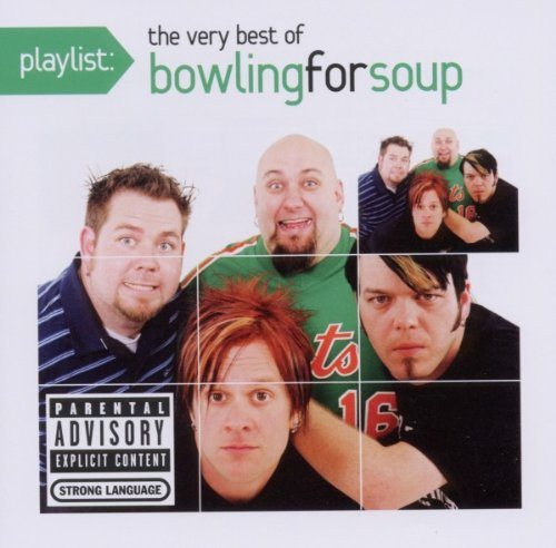 BOWLING FOR SOUP - The Very Best Of Bowling For Soup - Zortam Music