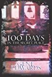 100 Days in the Secret Place (0768420652) by Edwards, Gene