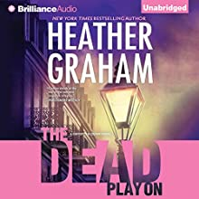 The Dead Play On: Cafferty and Quinn, Book 3 (       UNABRIDGED) by Heather Graham Narrated by Natalie Ross
