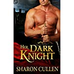 Her Dark Knight | Sharon Cullen