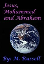 Jesus, Mohammed and Abraham - A Parable about Love and Peace