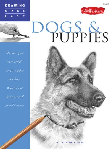 Drawing Made Easy: Dogs and Puppies: Discover your