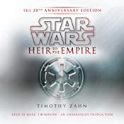 Star Wars: Heir to the Empire (20th Anniversary Edition): The Thrawn Trilogy, Book 1 | Timothy Zahn