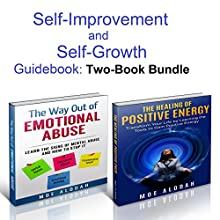 Self-Improvement and Self-Growth Book Bundle: Learn Simple Yet Essential Life Skills to Improve and Enhance Your Personal Social Experience Audiobook by Moe Alodah Narrated by Jackie Marie
