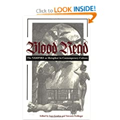 Blood Read: The Vampire as Metaphor in Contemporary Culture by Joan Gordon, Veronica Hollinger and Brian Aldiss