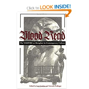 Blood Read: The Vampire as Metaphor in Contemporary Culture by