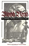 Metaphor into Metonymy: The Vampire Next Door - in - Blood read: the vampire as metaphor in contemporary culture