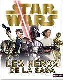 echange, troc Simon Beecroft - Star Wars : Les héros de la saga