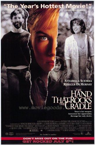 The Hand That Rocks The Cradle Movie Poster (27 X 40 Inches - 69Cm X 102Cm) (1992) -(Annabella Sciorra)(Rebecca Demornay)(Matt Mccoy)(Ernie Hudson)(Julianne Moore)(Madeline Zima) front-670776