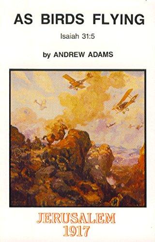 Title: As birds flying Isaiah 315 Jerusalem 1917