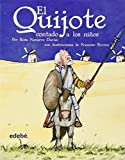 img - for El Quijote contado a los ninos (Biblioteca Escolar Clasicos / School Library Classics) (Spanish Edition) by Rosa Navarro Duran (2007-03-01) book / textbook / text book