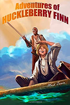 Adventures of Huckleberry Finn: (Tom Sawyer's Comrade)