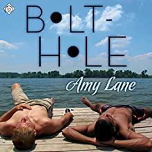 Bolt-Hole (       UNABRIDGED) by Amy Lane Narrated by Nick J. Russo