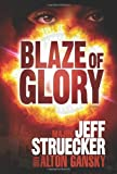 Blaze of Glory: A Novel