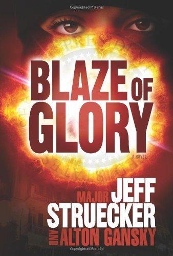 Image of Blaze of Glory: A Novel