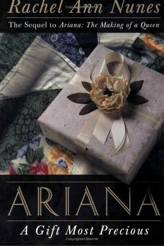 Ariana: A Gift Most Precious (Ariana, #2)