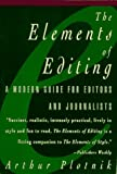 The Elements of Editing (0028614518) by Arthur Plotnik