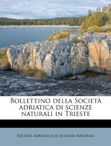 Bollettino della Società adriatica di scienze naturali in Trieste Volume v.18 (1898)