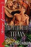 Love Under Three Titans [Lusty, Texas...