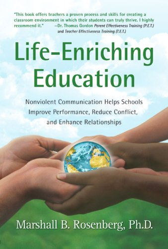Life-Enriching Education: Nonviolent Communication Helps