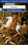 The Histories (0192831585) by Tacitus, Cornelius