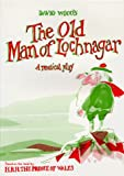 The Old Man of Lochnagar: Musical Play (Plays for young people)