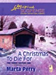 A Christmas To Die For (The Three Sis...