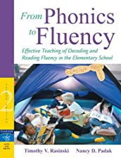 From Phonics to Fluency Effective Teaching of Decoding and Reading Fluency by Timothy V. Rasinski
