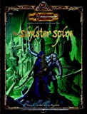 The Sinister Spire (Dungeons & Dragons d20 3.5 Fantasy Roleplaying Adventure, 4th Level) (0786943572) by Cordell, Bruce R.