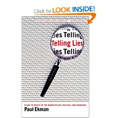 Telling Lies: Clues to Deceit in the Marketplace, Politics, and Marriage, Second Edition