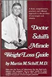 img - for Doctor Schiff's Miracle Weight-Loss Guide book / textbook / text book