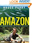 Amazon: An Extraordinary Journey Down...