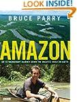 Amazon: An Extraordinary Journey Down...