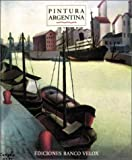 img - for Pintura Argentina (Spanish Edition) book / textbook / text book