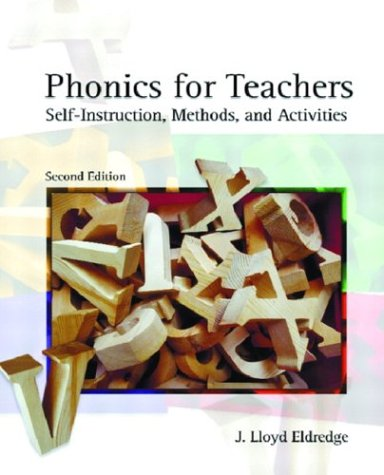 Phonics for Teachers: Self-Instruction, Methods, and...