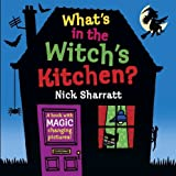 What's in the Witch's Kitchen? (Lift the Flap)