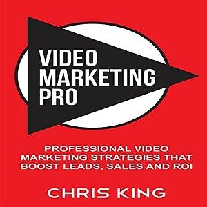 Video Marketing Pro Audiobook
