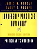 The Leadership Practices Inventory (LPI): Self Participant's Workbook with Self Insert (Package), One 120 page Participant's Workbook plus a 4 page Self Insert (0787956562) by James M. Kouzes