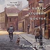 A Dublin Student Doctor: An Irish Country Novel | [Patrick Taylor]