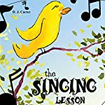 The Singing Lesson | D.J. Carter