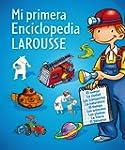 Mi primera Enciclopedia Larousse (Lar...