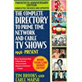 The Complete Directory to Prime Time Network and Cable TV Shows: 1946-presentby Tim Brooks