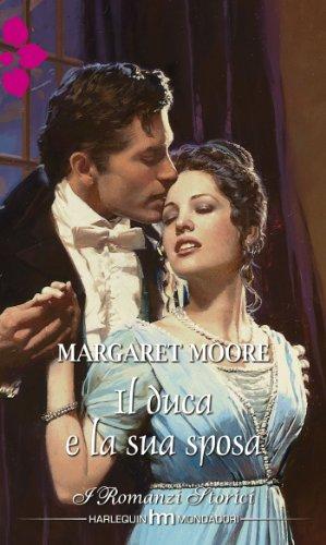 Margaret Moore - Il duca e la sua sposa