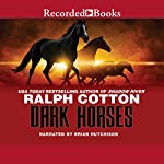 Dark Horses | Ralph Cotton