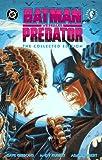Batman Versus Predator: The Collected Edition (Batman Beyond (DC Comics))